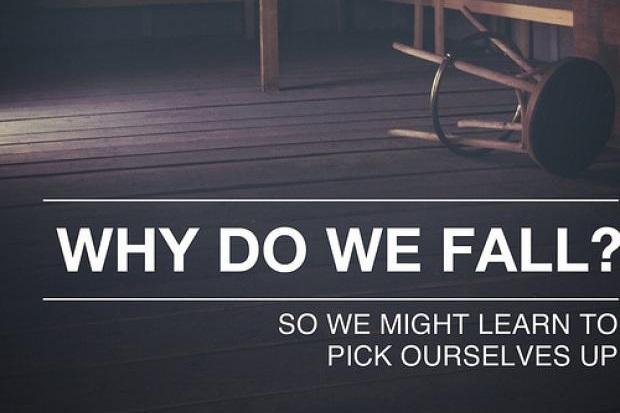 Video tạo động lực 7: Tại sao chúng ta ngã