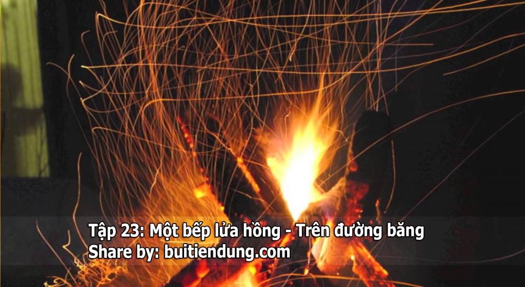 tap-23-mot-bep-lua-hong-tren-duong-bang