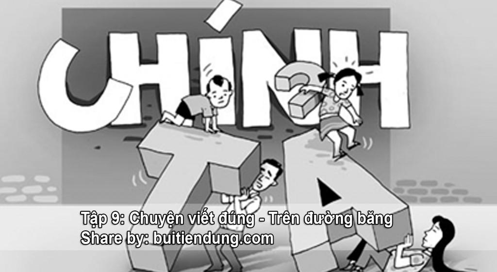 tap-9-chuyen-viet-dung-tren-duong-bang