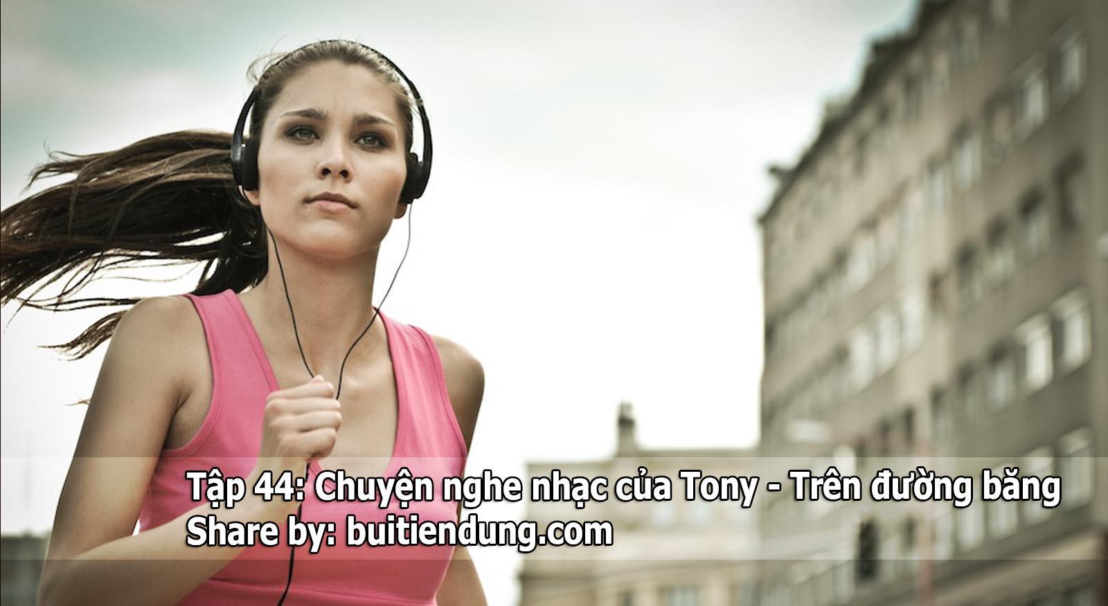 Tập 44: Chuyện nghe nhạc của Tony – Trên đường băng