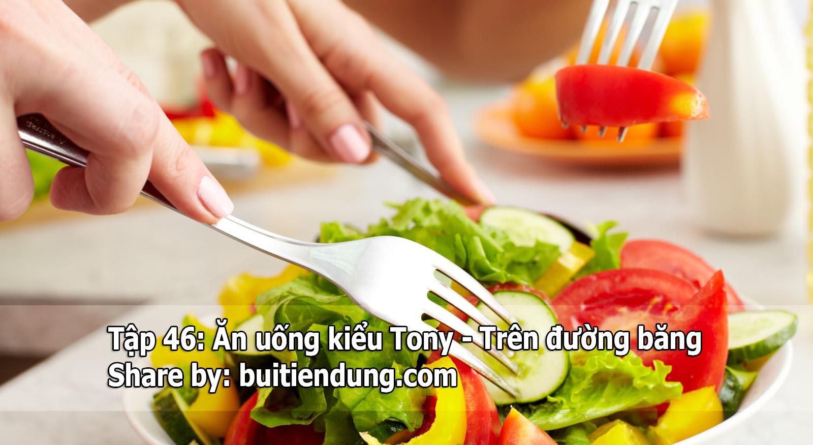 Tập 46: Ăn uống kiểu Tony – Trên đường băng